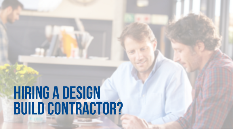Your Ultimate Guide To Hiring A Design Build Contractor