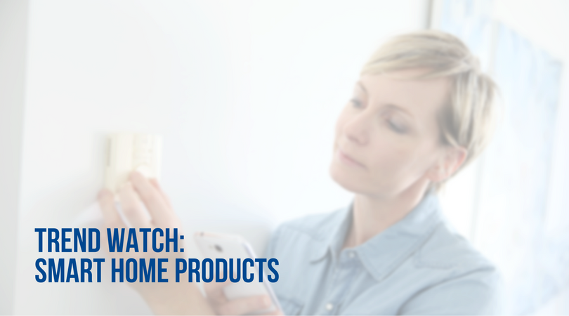 trend watch smart home gadgets