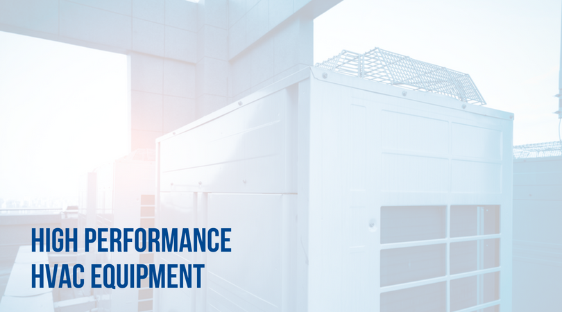 what to know about high performane hvac equipment greater comfort commercial hvac
