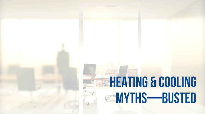 greater comfort blog 8 Industrial Heating & Cooling Myths busted