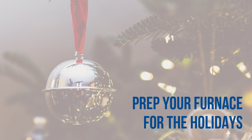 prep your furnace for the holidays greater comfort HVAC experts cincinnati Ohio