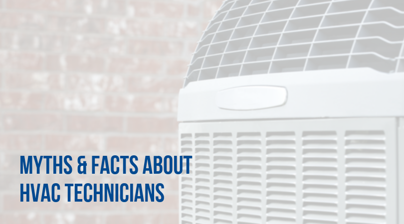 Myths and Facts About HVAC Technicians Greater Comfort is hiring